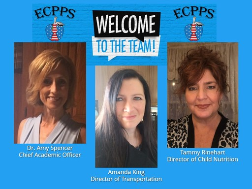 ECPPS Names Chief Academic Officer and Directors of Child Nutrition and Transportation