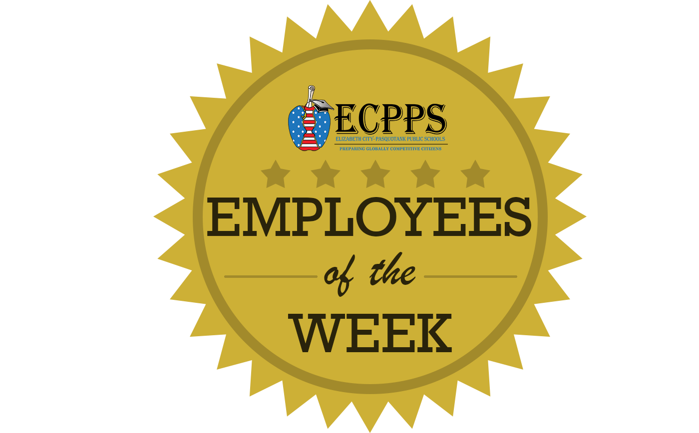 ECPPS Employees of the Week