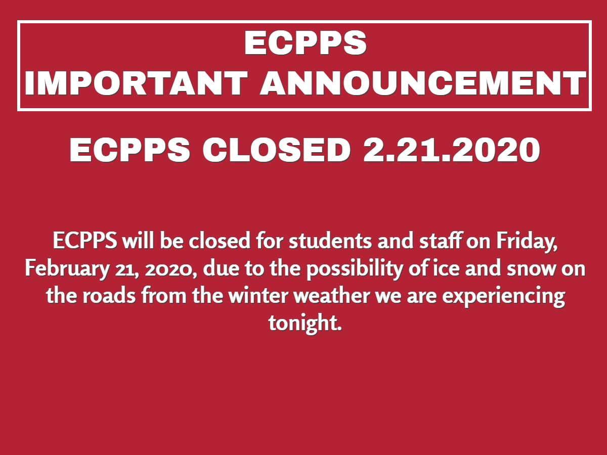 ECPPS Closed 2.21.2020